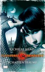 Schattenträume von Richelle Mead